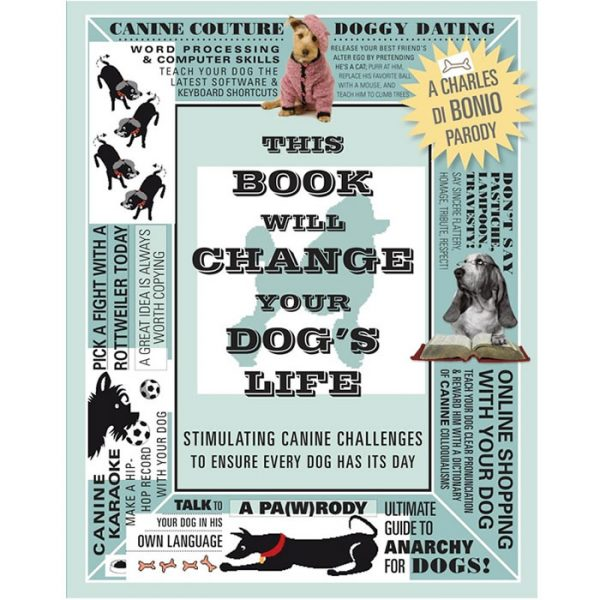 This Book Will Change Your Dog's Life