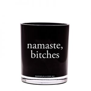 NAMASTE BITCHES - LRG CANDLE