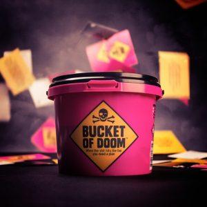 Bucket of Doom – Don't kick the bucket